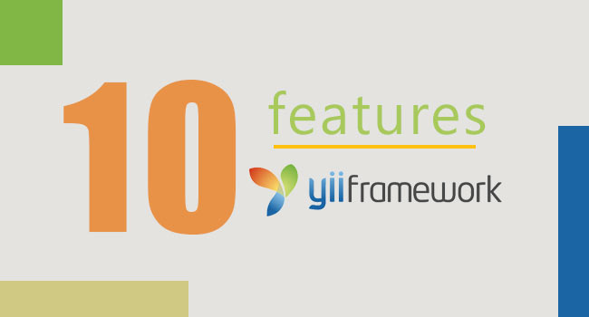 10 Features That Make Yii Framework Special