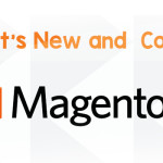 What's New and Cool in Magento 2?