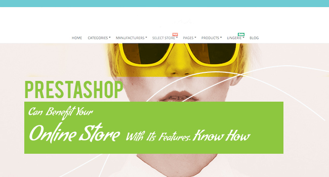 prestashop benefits and its features