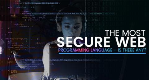 Most Secure Web Programming Language