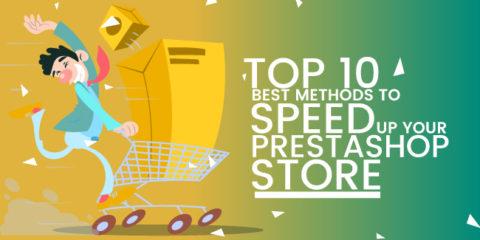 Methods to Speed Up Your Prestashop Store