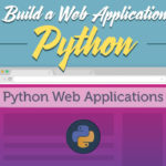 How to Build a Web Application Using Python