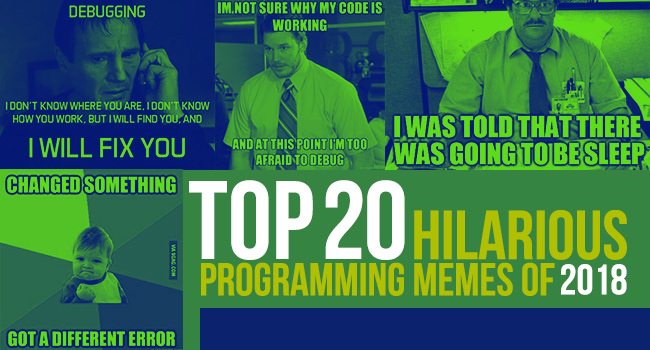Top 20 Hilarious Programming Memes Of 2018 Probytes