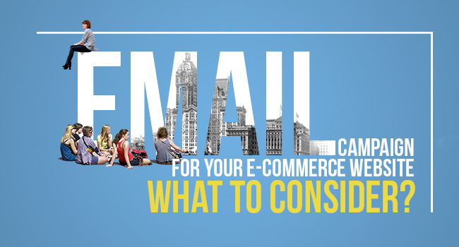 Email-campaign-for-your-e-commerce-website-–-What-to-consider-