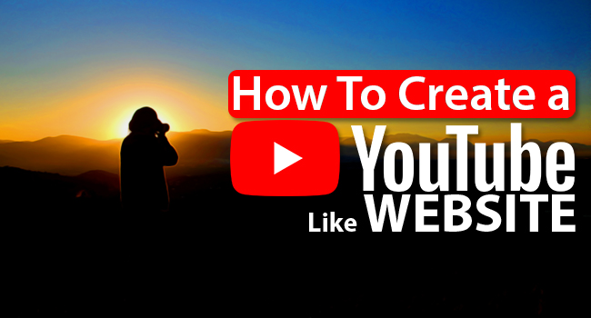how to create a youtube like website