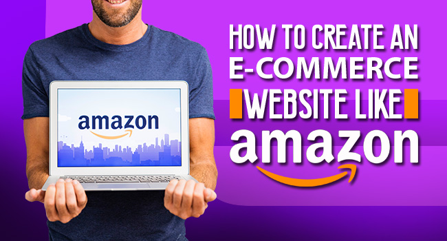 how to make ecommerce website like amazon
