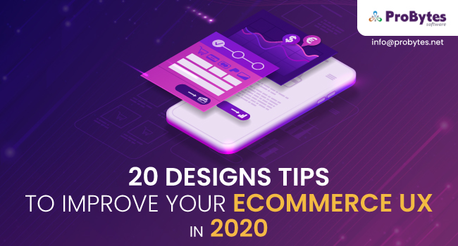 20 Designs Tips to Improve your Ecommerce UX in 2020