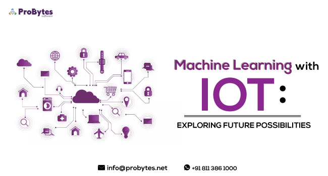 machine-learning-with-Iot-exploring-future-possibilities